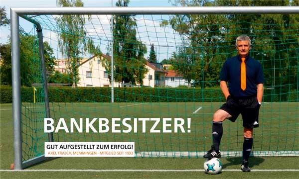 Bankbesitzer - Gut aufgestellt zum Erfolg!